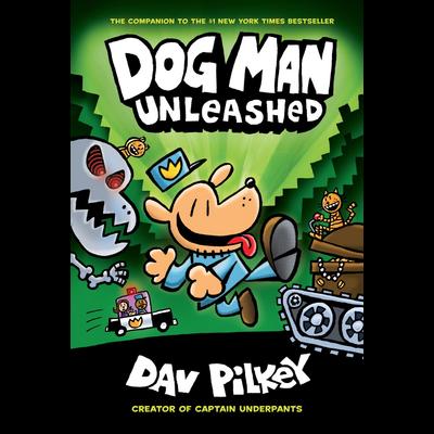 SCHOLASTIC DOG MAN 2: DOG MAN UNLEASHED HB PILKEY
