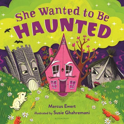 BLOOMSBURY SHE WANTED TO BE HAUNTED HB EWERT