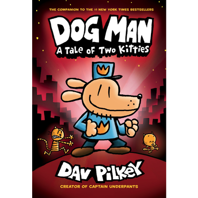SCHOLASTIC DOG MAN 3: A TALE OF TWO KITTIES