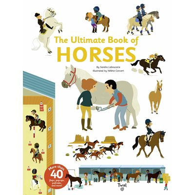 TWIRL BOOKS ULTIMATE BOOK OF HORSES HB LABOUCARIE
