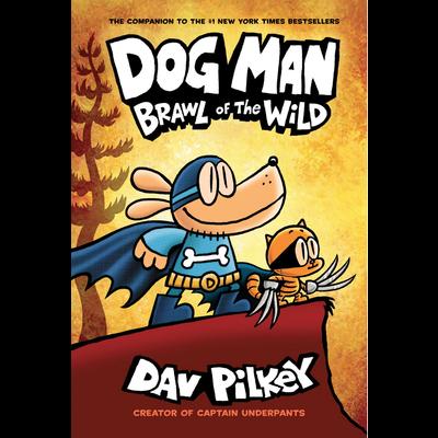 SCHOLASTIC DOG MAN 6 BRAWL OF WILD HB PILKEY