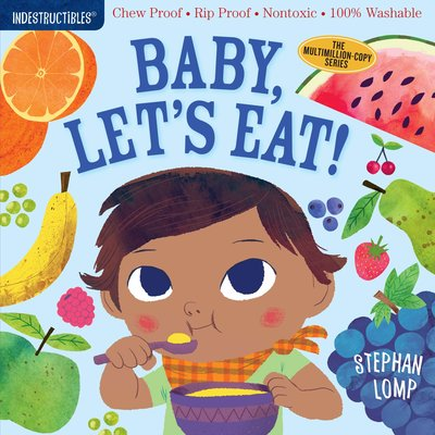 WORKMAN PUBLISHING BABY LET'S EAT INDESTRUCTIBLE