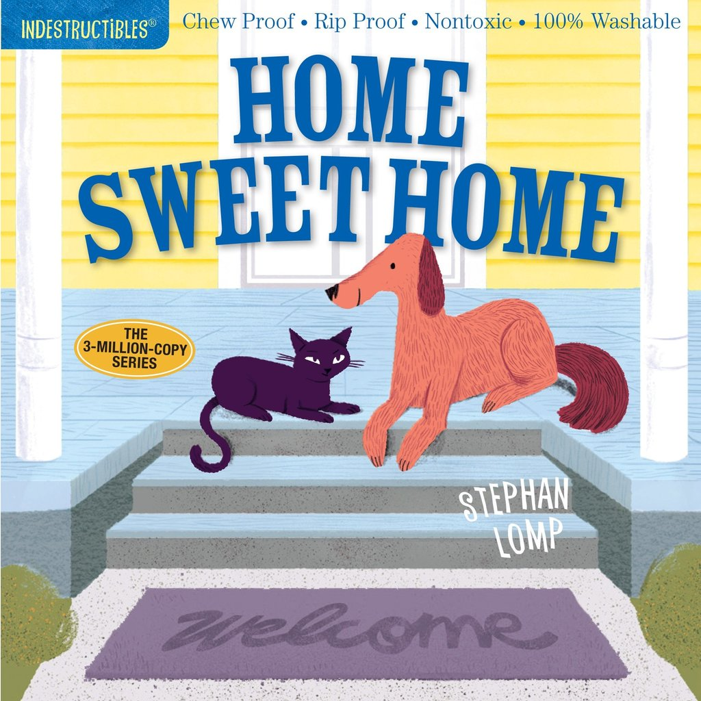 WORKMAN PUBLISHING HOME SWEET HOME INDESTRUCTIBLE
