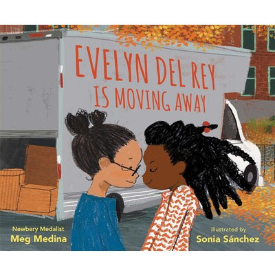CANDLEWICK PRESS EVELYN DEL REY IS MOVING AWAY