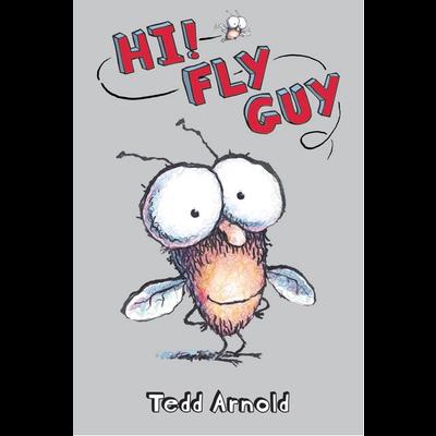 SCHOLASTIC FLY GUY: HI FLY GUY HB ARNOLD