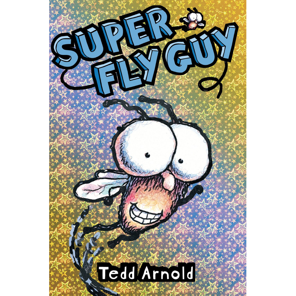 SCHOLASTIC SUPER FLY GUY: FLY GUY 2