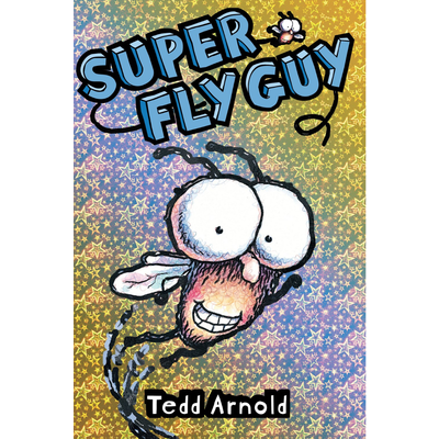 SCHOLASTIC FLY GUY 2 SUPER FLY GUY HB ARNOLD