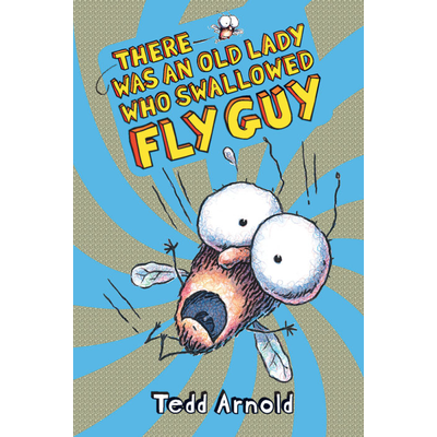 SCHOLASTIC FLY GUY 4 THERE WAS AN OLD LADY WHO SWALLOWED FLY GUY HB ARNOLD