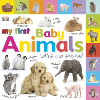 DK PUBLISHING MY FIRST BABY ANIMALS