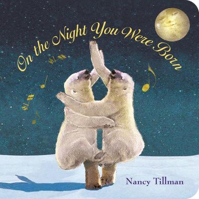 MACMILLIAN ON THE NIGHT YOU WERE BORN (BOARD BOOK)
