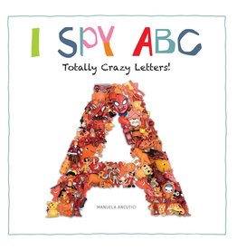 FIREFLY BOOKS I SPY ABC: TOTALLY CRAZY LETTERS!