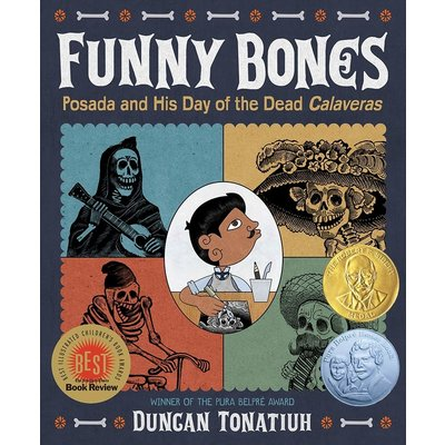 ABRAMS BOOKS FUNNY BONES POSADA AND HIS DAY OF THE DEAD CALAVERAS