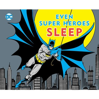 SIMON AND SCHUSTER EVEN SUPER HEROES SLEEP