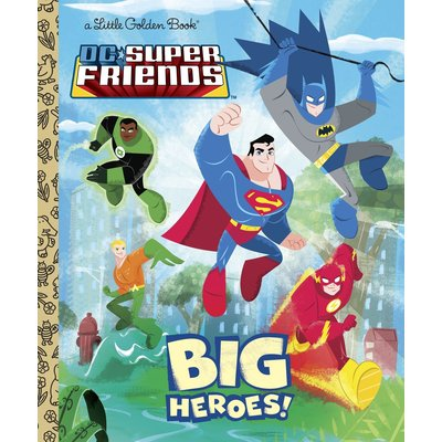 RANDOM HOUSE DC SUPER FRIENDS BIG HEROES LGB