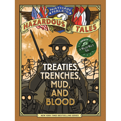 ABRAMS BOOKS HAZARDOUS TALES 4 TREATIES TRENCHES MUD & BLOOD HB HALE