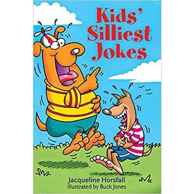 STERLING PUBLISHING KIDS' SILLIEST JOKES