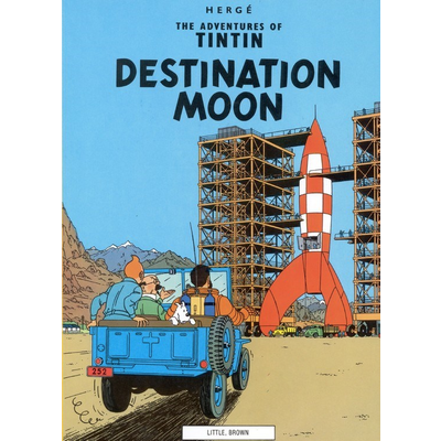 HACHETTE BOOK GROUP THE ADVENTURES OF TINTIN: DESTINATION MOON