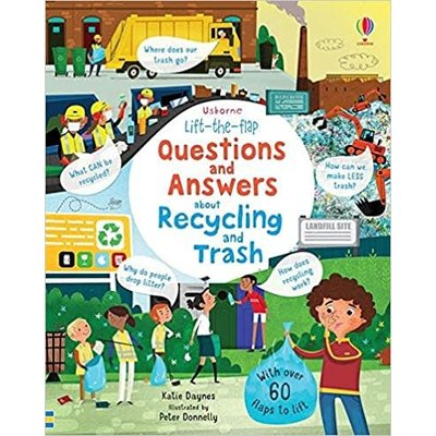 USBORNE LIFT-THE-FLAP QUESTIONS AND ANSWERS ABOUT RECYCLING AND TRASH