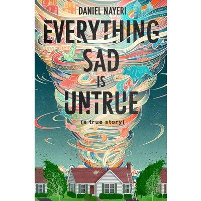 LEVINE QUERDIO EVERYTHING SAD IS UNTRUE: (A TRUE STORY)