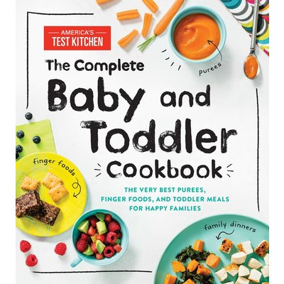 SOURCEBOOKS COMPLETE BABY & TODDLER COOKBOOK HB AMERICA TEST KITCHEN