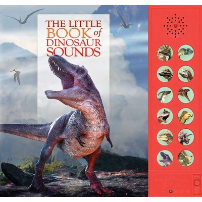 FIREFLY BOOKS LITTLE BOOK OF DINOSAUR SOUNDS