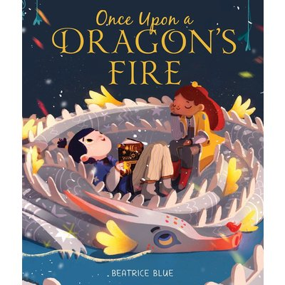 CLARION BOOKS ONCE UPON A DRAGON'S FIRE