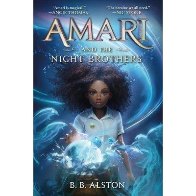 BALZER & BRAY AMARI AND THE NIGHT BROTHERS