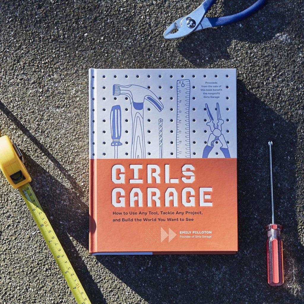 CHRONICLE PUBLISHING GIRLS GARAGE HB PILLOTON