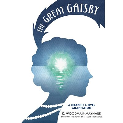 CANDLEWICK PRESS THE GREAT GATSBY: A GRAPHIC NOVEL ADAPTATION