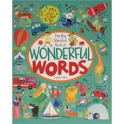BAREFOOT BOOKS MY BIG BAREFOOT BOOK OF WONDERFUL WORDS