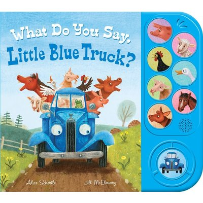 CLARION BOOKS WHAT DO YOU SAY, LITTLE BLUE TRUCK?
