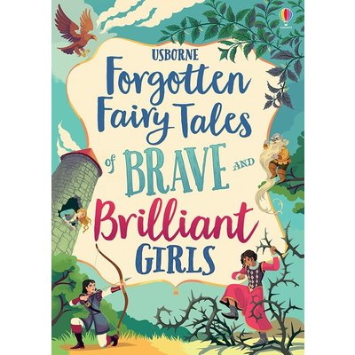 EDC PUBLISHING FORGOTTEN FAIRY TALES OF BRAVE AND BRILLIANT GIRLS