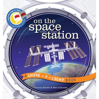 EDC PUBLISHING ON THE SPACE STATION: A SHINE-A-LIGHT BOOK