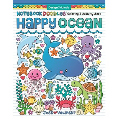 FOX CHAPEL PUBLISHING NOTEBOOK DOODLES HAPPY OCEAN: COLORING & ACTIVITY BOOK