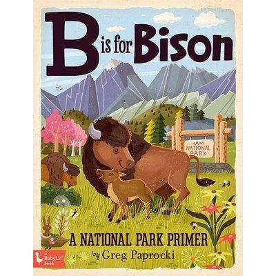 BABYLIT B IS FOR BISON: A NATIONAL PARKS PRIMER