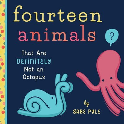 FAMILIUS FOURTEEN ANIMALS (THAT ARE DEFINITELY NOT AN OCTOPUS)