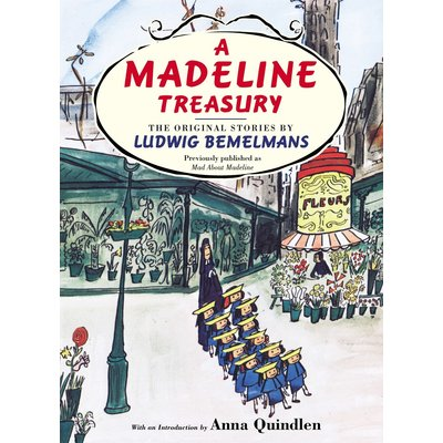 PENGUIN A MADELINE TREASURY: THE ORIGINAL STORIES BY LUDWIG BEMELMANS