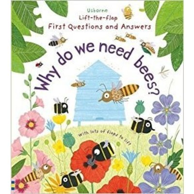 EDC PUBLISHING LIFT-THE-FLAP FIRST QUESTIONS AND ANSWERS: WHY DO WE NEED BEES?