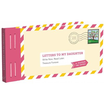 CHRONICLE PUBLISHING LETTERS TO MY DAUGHTER