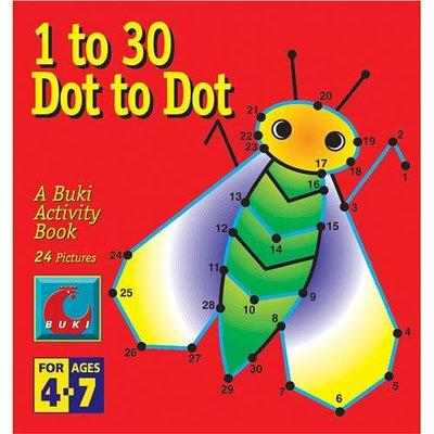 BUKI 1 TO 30 DOT TO DOT: A BUKI ACTIVITY BOOK