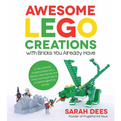 MACMILLIAN AWESOME LEGO CREATIONS WITH BRICKS YOU ALREADY HAVE PB DEES