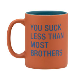 About Face You Suck Less Than Most Brothers Mug