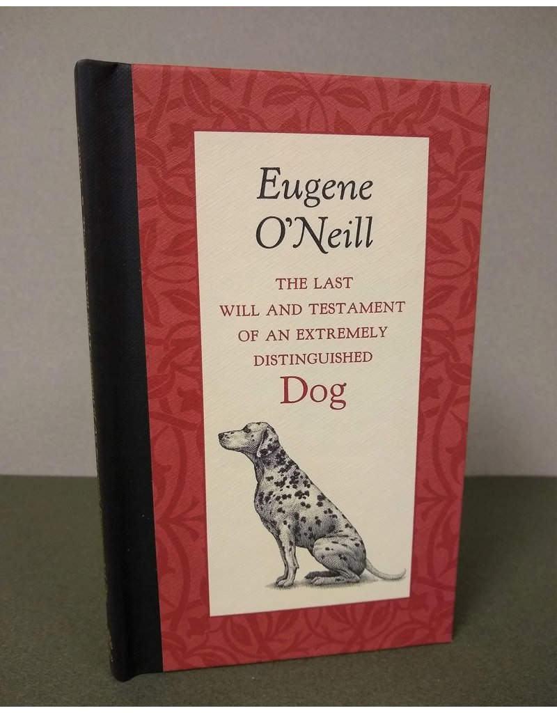 Applewood Books The Last Will & Testament of an Extremely Distinguished Dog