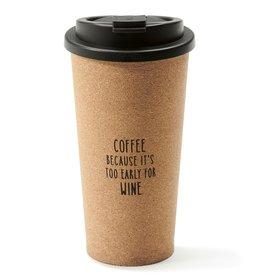 "Travel Mug - ""Too Early For Wine"""