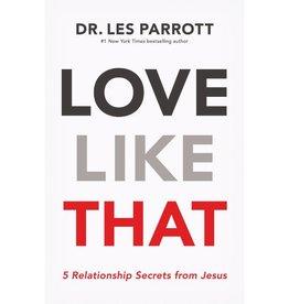 DR LES PARROTT Love Like That