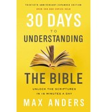 Max Anders 30 Days to Understanding the Bible