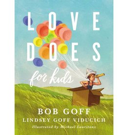 BOB GOFF Love Does For Kids