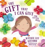 Kathie Lee Gifford The Gift That I Can Give For Little Ones