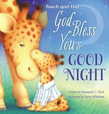 Hannah C Hall Touch And Feel God Bless You & Good Night