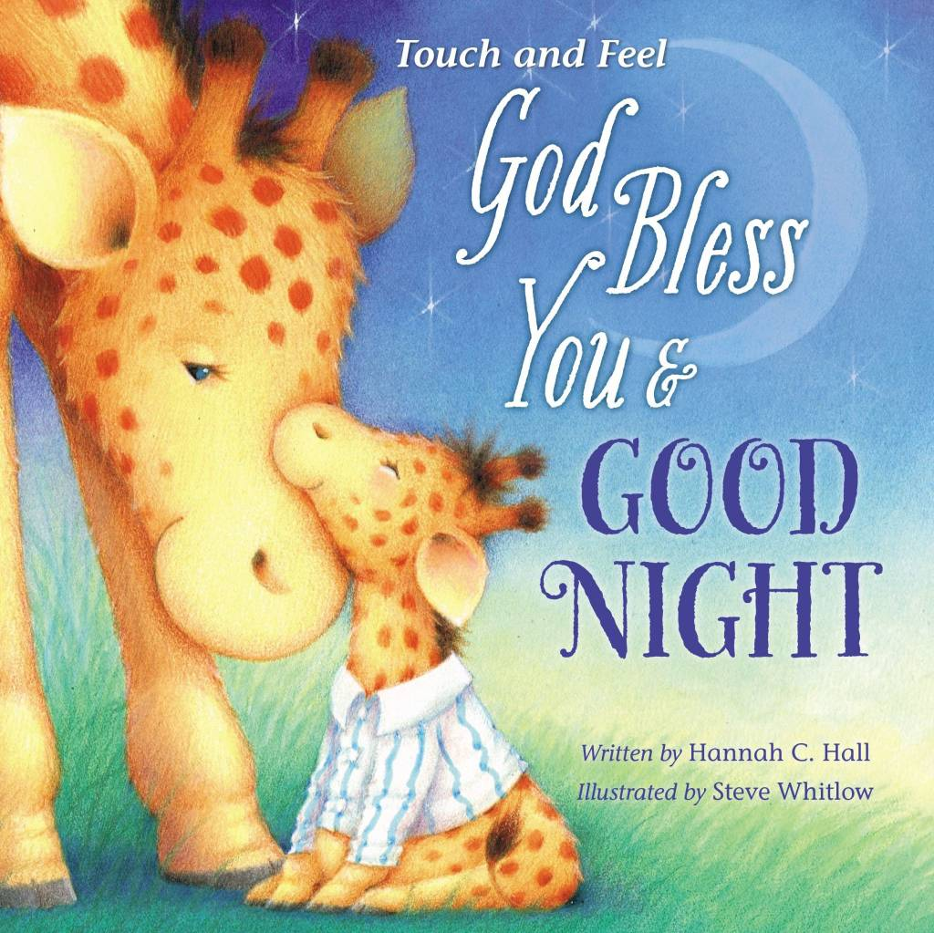 HANNAH C. HALL Touch And Feel God Bless You & Good Night